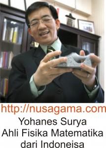 Yohanes Surya Ahli Fisika Matematika dari Indoneisa